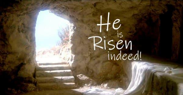 """He is risen indeed!"""